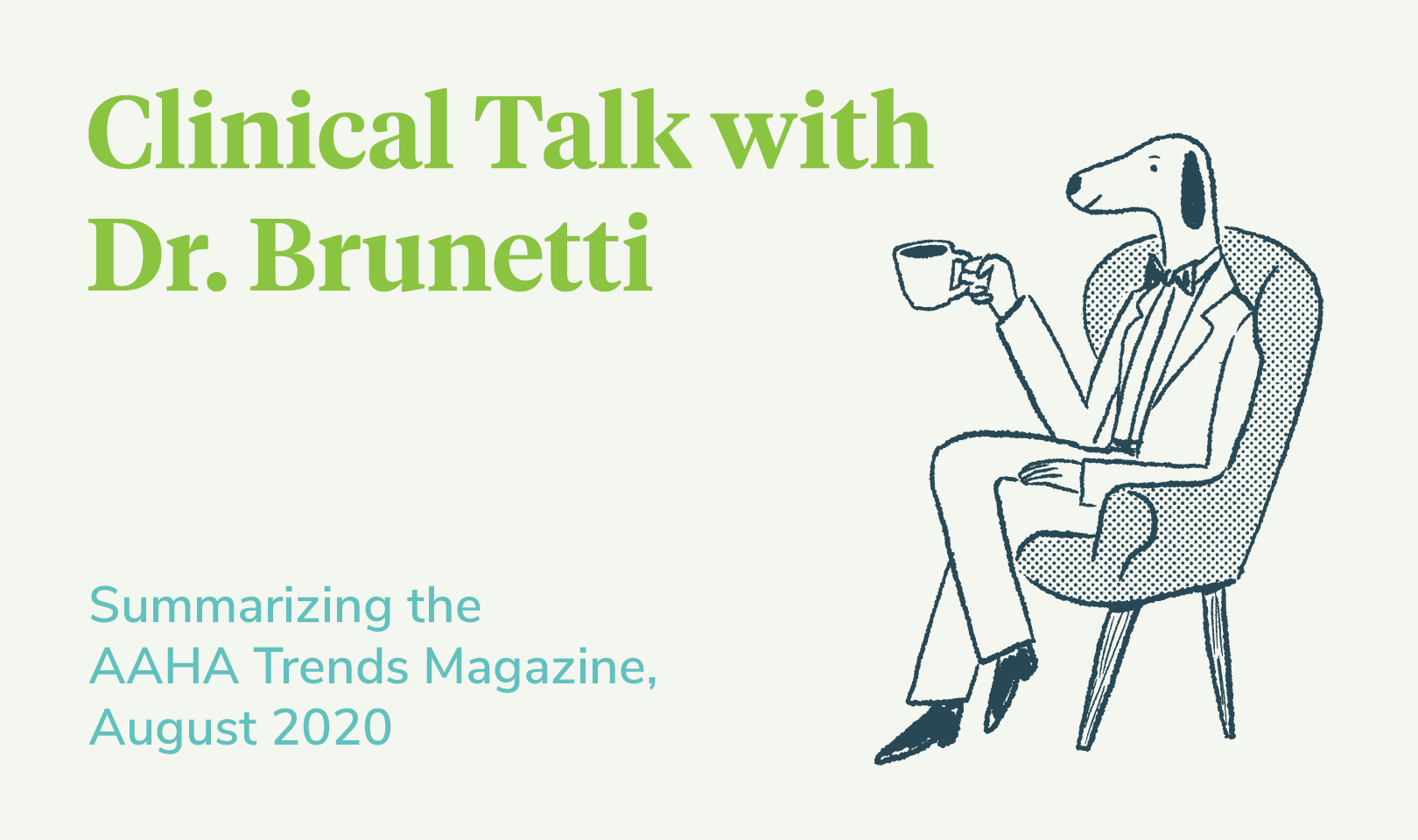 Clinical Talk with Dr. Brunetti - August 2020