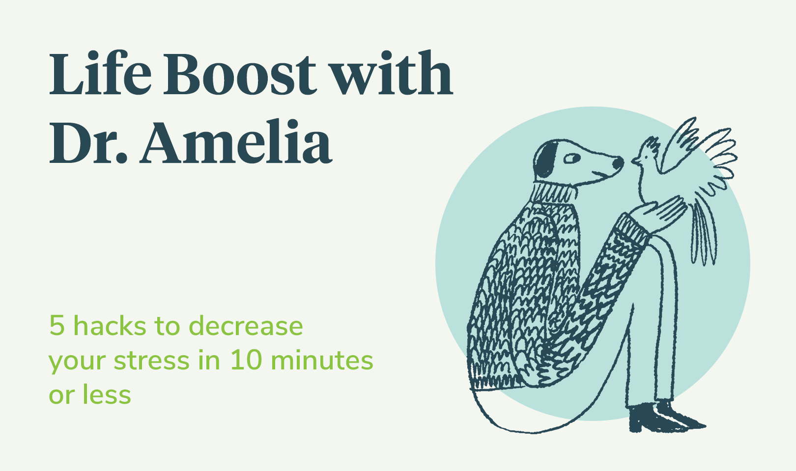 life boost with Dr. Amelia