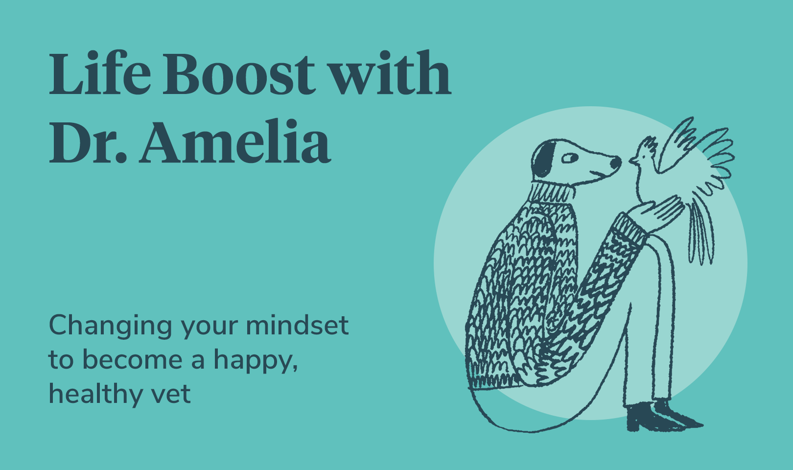Changing your mindset to become a happy, healthy vet